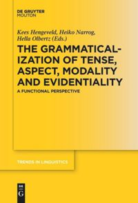 The Grammaticalization of Tense, Aspect, Modality and Evidentiality