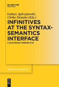 Infinitives at the Syntax-Semantics Interface