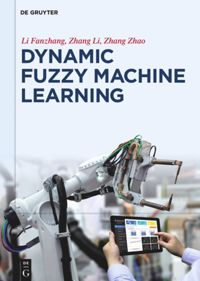 Test Cover Image of:  Dynamic Fuzzy Machine Learning
