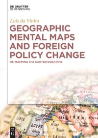 Geographic Mental Maps and Foreign Policy Chan