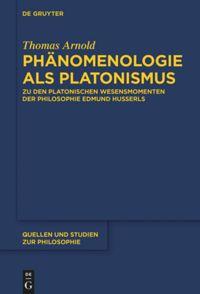 Phänomenologie als Platonismus: Zu den Platonischen Wesensmomenten der Philosophie Edmund Husserls Book Cover