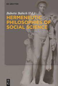 Hermeneutic Philosophies of Social Science Book Cover