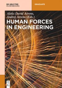 Human Forces in Engineering