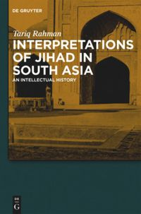 Interpretations of Jihad in South Asia