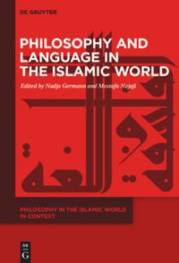 Philosophy and Language in the Islamic World