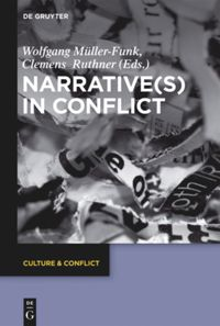Narrative(s) in Conflict