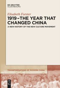 1919 – The Year That Changed China