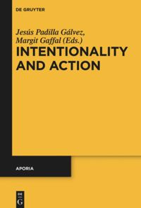 Intentionality and Action Book Cover