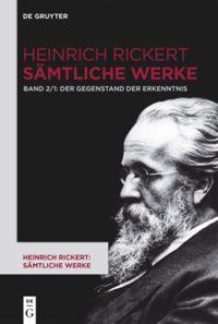 Heinrich Rickert: Sämtliche Werke
