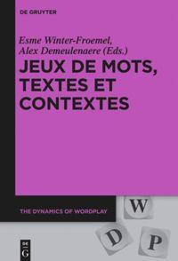 Jeux de mots, textes et contextes