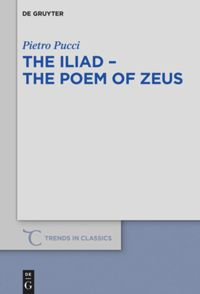 The Iliad - the Poem of Zeus