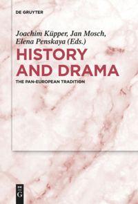 History and Drama (upcoming)