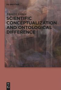 Scientific Conceptualization and Ontological Difference