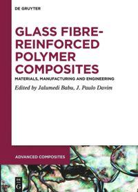 Image result for Glass Fibre-Reinforced Polymer Composites: Materials, Manufacturing and Engineering