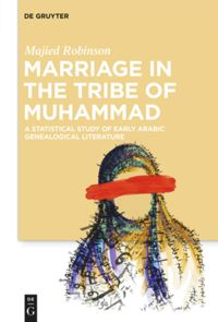 Marriage in the Tribe of Muhammad
