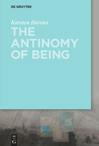 The Antinomy of Being Book Cover
