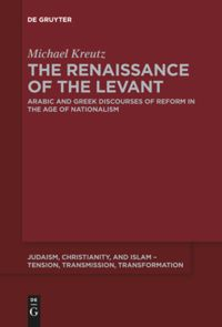 The Renaissance of the Levant