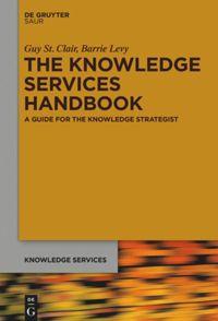 The Knowledge Services Handbook