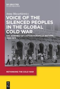 Silenced Peoples in the Global Cold War