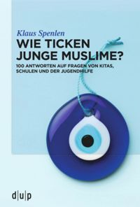 Wie ticken junge Muslime?