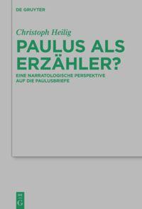Paulus als Erzähler?