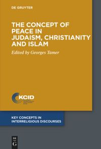 The Concept of Peace in Judaism, Christianity and Islam