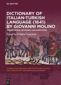 Dictionary of Italian-Turkish Language (1641) by Giovanni Molino