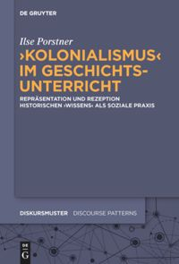 """""""Kolonialismus"""" im Geschichtsunterricht"""