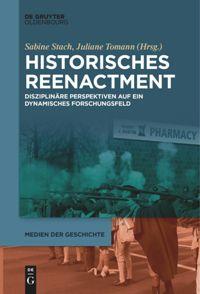 Titelbild: Tomann/Stach (2021): Historisches Reenactment. Berlin: deGryuter