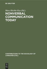 Nonverbal Communication Today