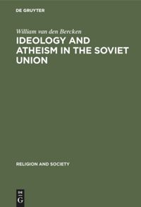 Ideology and Atheism in the Soviet Union