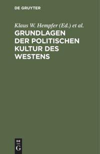 Grundlagen der politischen Kultur des Westens