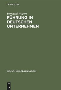 Führung in deutschen Unternehmen