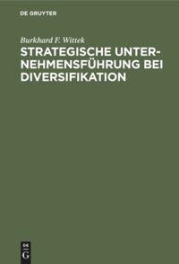 Strategische Unternehmensführung bei Diversifikation