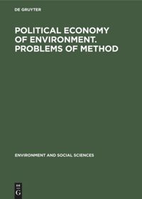 Political economy of environment. Problems of method