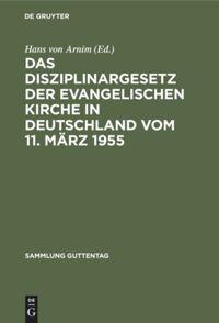 Das Disziplinargesetz der Evangelischen Kirche in Deutschland vom 11. März 1955