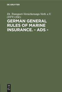 German General Rules Of Marine Insurance Ads De Gruyter