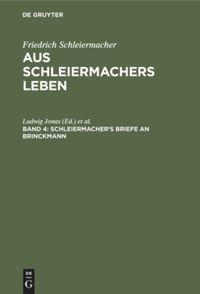 Schleiermacher's Briefe an Brinckmann
