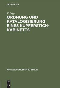 Ordnung und Katalogisierung eines Kupferstich-Kabinetts