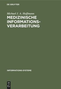Medizinische Informationsverarbeitung