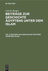 Beiträge zur Geschichte Ägyptens unter dem Islam. Teil 2