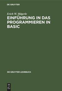 Einführung in das Programmieren in BASIC