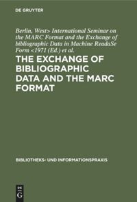 The exchange of bibliographic data and the MARC format