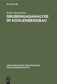 Grubengasanalyse im Kohlebergbau