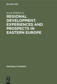 Regional development. Experiences and prospects in eastern Europe