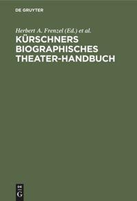 Kürschners biographisches Theater-Handbuch