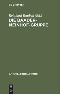 Die Baader-Meinhof-Gruppe