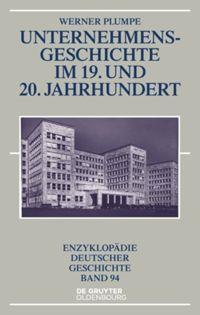 Unternehmensgeschichte im 19. Und 20. Jahrhundert