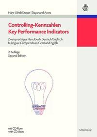 Controlling Kennzahlen Key Performance Indicators Zweisprachiges Handbuch Deutsch Englisch Bi Lingual Compendium German English De Gruyter