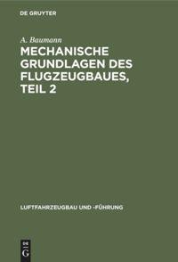Mechanische Grundlagen des Flugzeugbaues, Teil 2